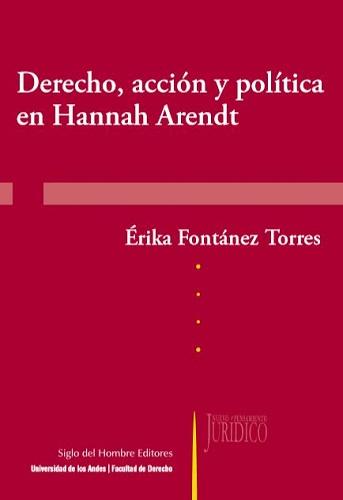 Libro Derecho, acción y política en Hannah Arendt