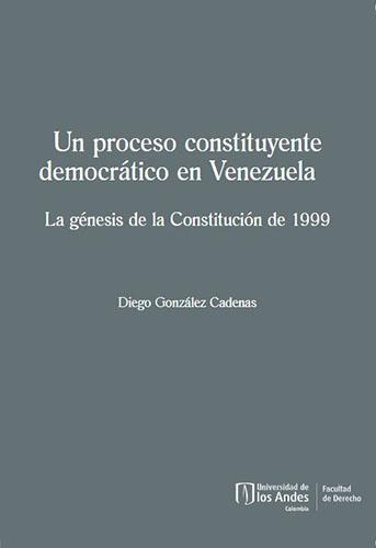 Libro Un proceso constituyente en Venezuela