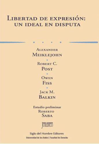 Libro Libertad de Expresión. Un ideal en disputa