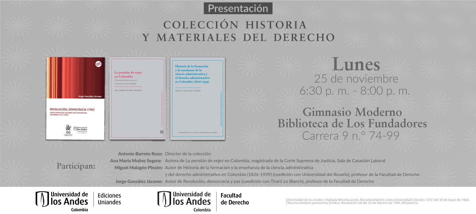 Presentación de la Colección Historia y Materiales del Derecho
