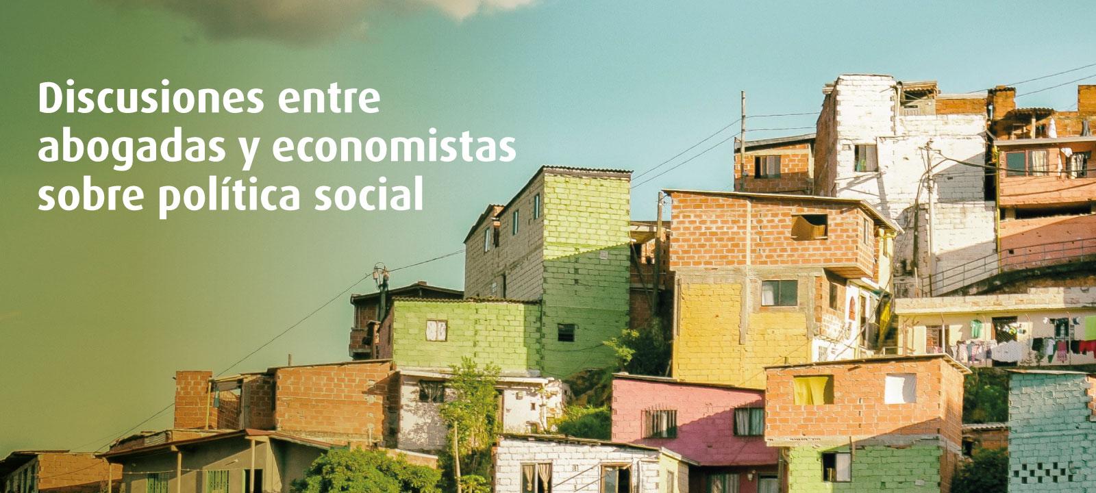 Conversatorio   ¿Derecho a no ser pobre? - Panorámica de casas