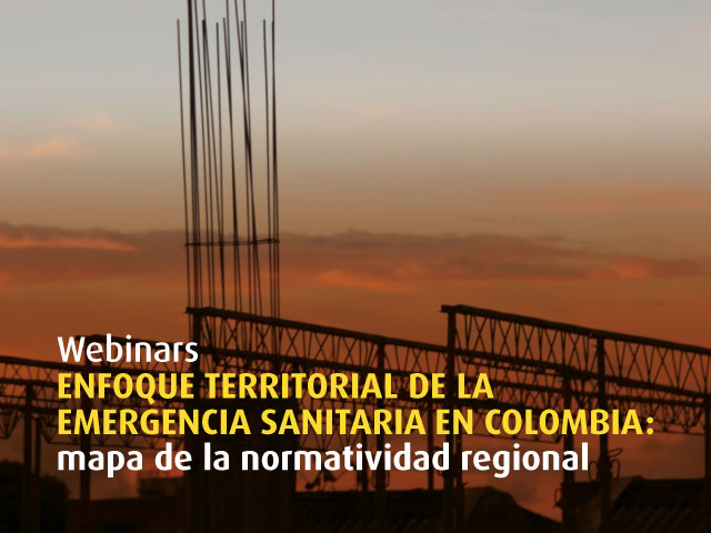 Enfoque territorial de la emergencia sanitaria en Colombia