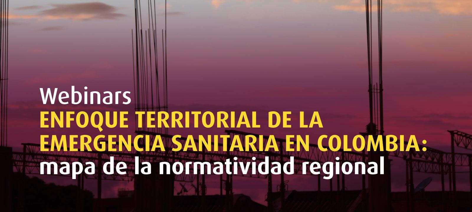 Enfoque territorial de la emergencia sanitaria en Colombia