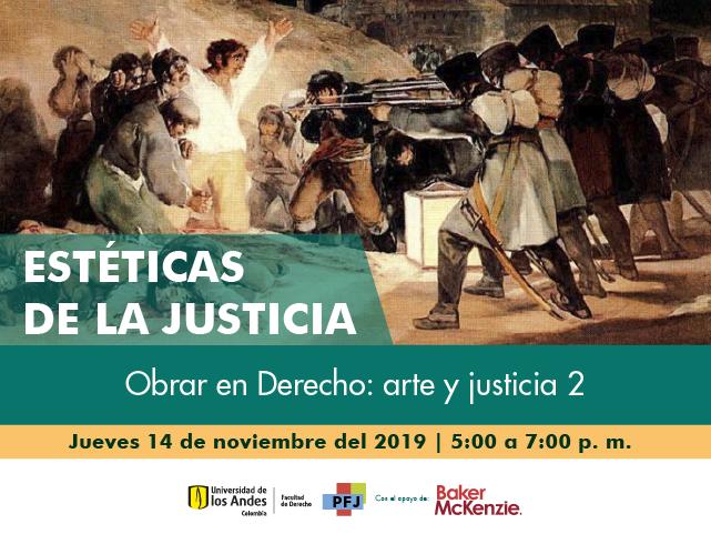 Estéticas de la justicia - Obrar en Derecho: arte y justicia 2