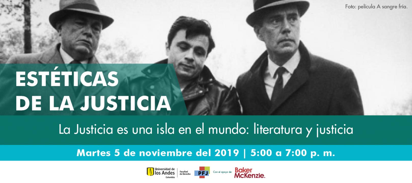 Estéticas de la justicia - La justicia es una isla en el mundo: literatura y justicia 1