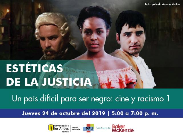 Estéticas de la justicia - Un país difícil para ser negro: cine y racismo 1