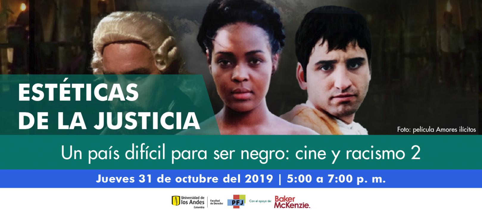 Estéticas de la justicia - Un país difícil para ser negro: cine y racismo 2