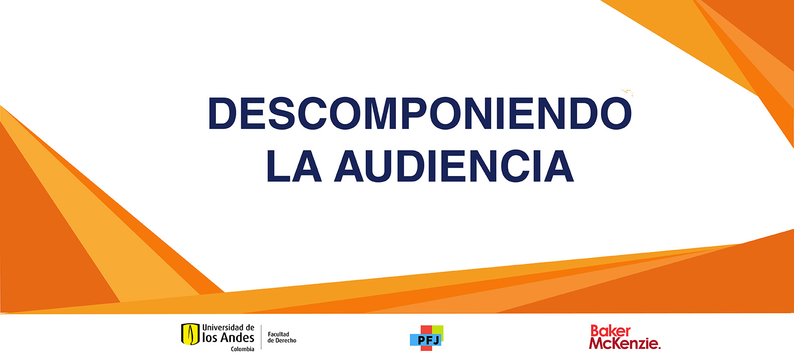 Descomponiendo la audiencia