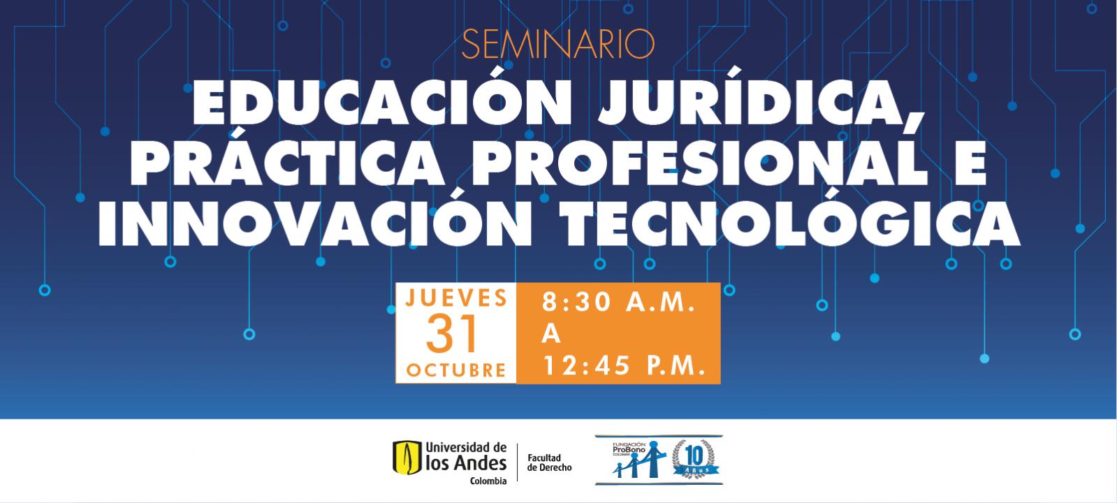 Educación jurídica, práctica profesional e innovación tecnológica