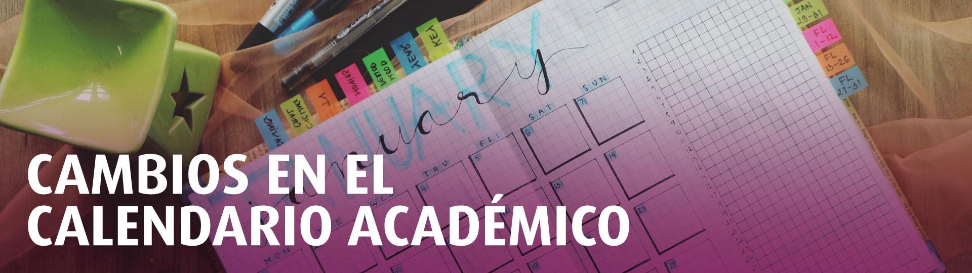 Cambios en el calendario académico