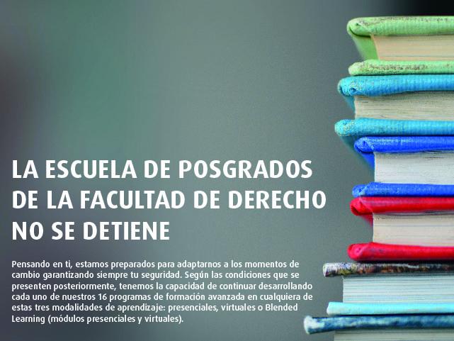 Posgrados de Derecho Uniandes adaptados a presenciales, virtuales o Blended Learning