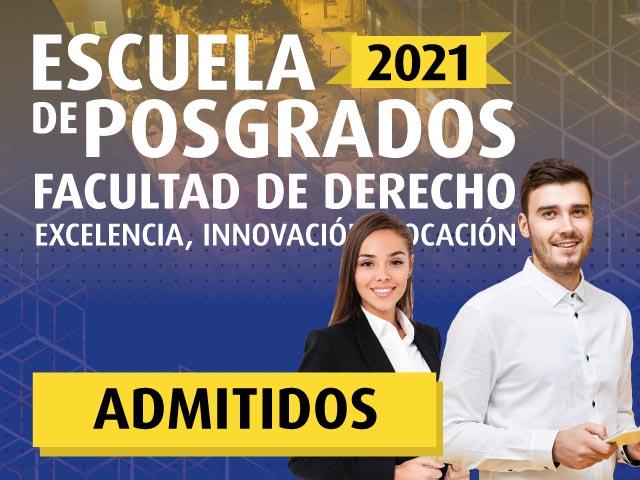 Admitidos 2021 | Escuela de Posgrados Derecho | Uniandes