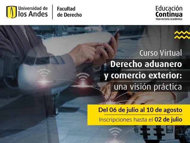 Curso Derecho aduanero y comercio exterior: Una visión práctica | Educación Continua