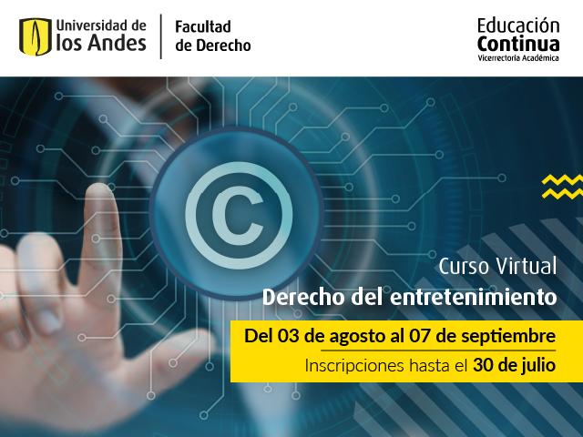 Curso Derecho del Entretenimiento | Educación Continua | Uniandes