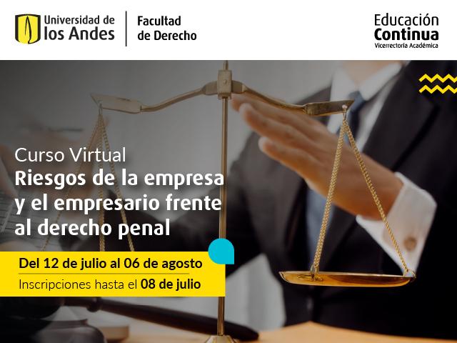 Curso Riesgos de la empresa y el empresario frente al derecho penal | Uniandes