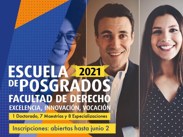 Escuela de posgrados 2021 | Facultad de Derecho | Uniandes