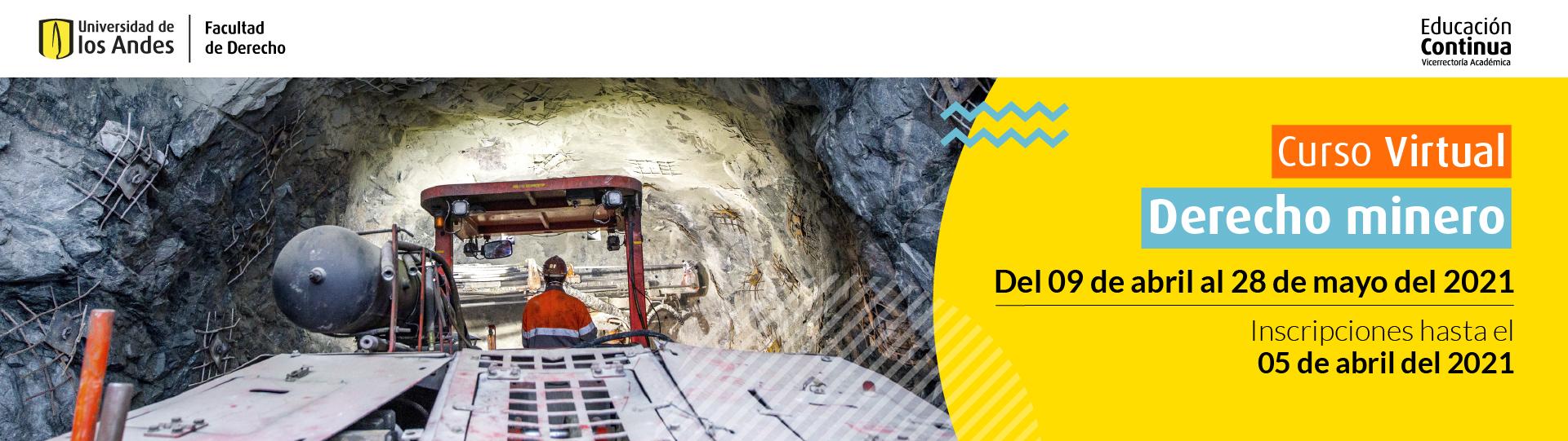Curso Derecho Minero | Educación Continua | Derecho | Uniandes
