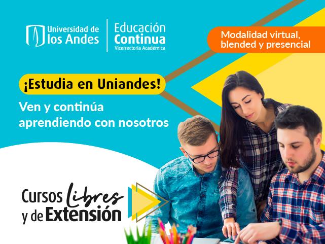 Cursos Libres y de Extensión | Educación Continua | Universidad de los Andes