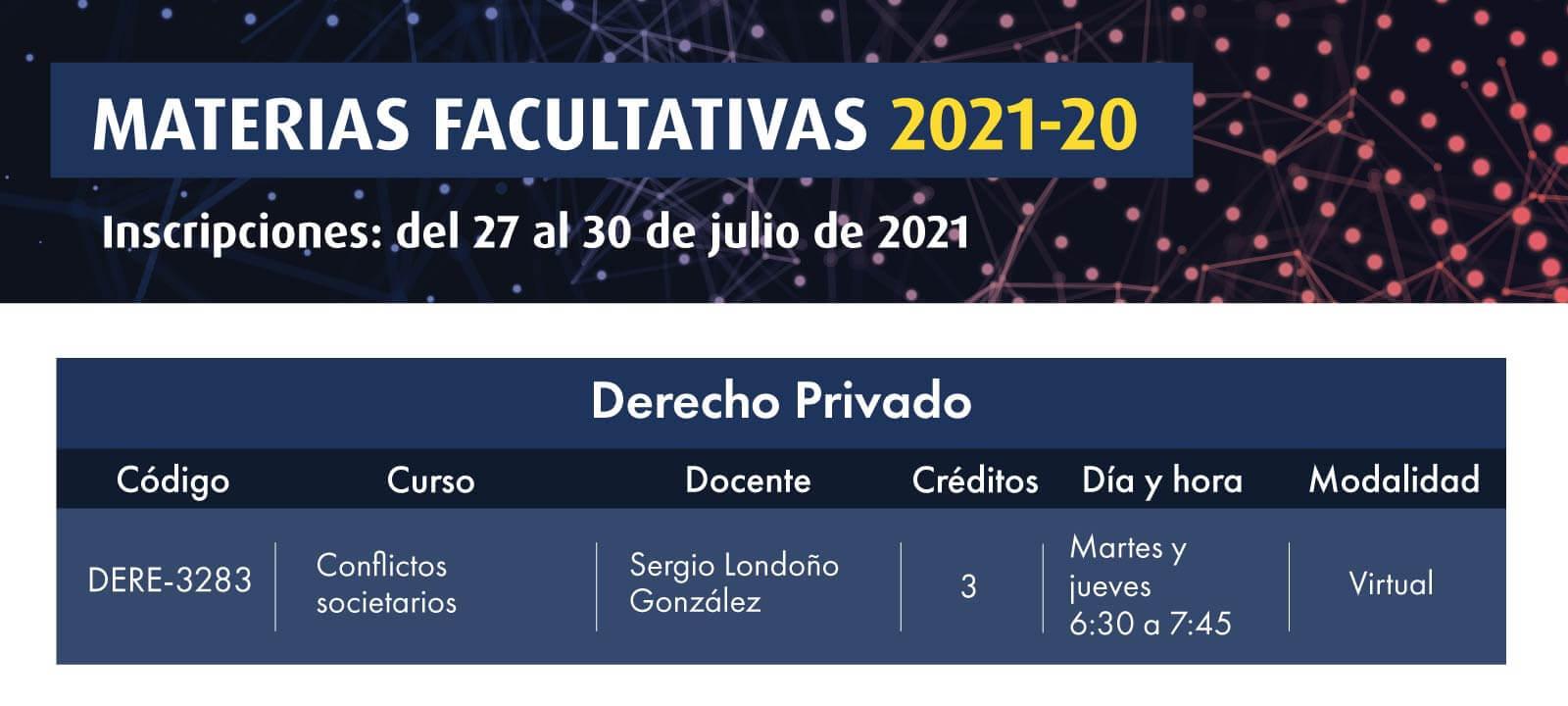 Facultativa 2021-20: Conflictos societarios | Derecho | Uniandes