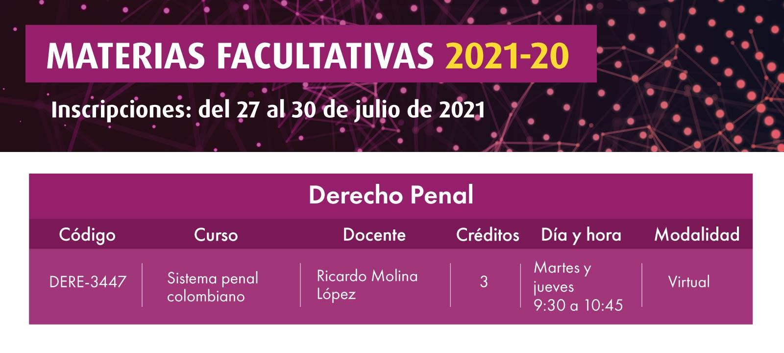 Facultativa 2021-20: Sistema Penal Colombiano | Derecho | Uniandes