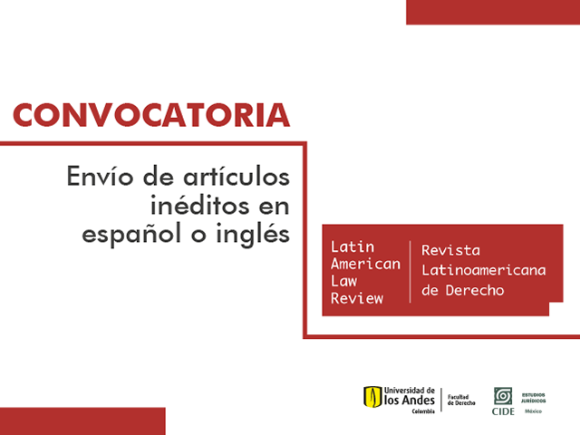 Convocatoria Latin American Law Review | Derecho | Uniandes