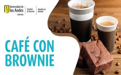 Café con brownie: Citerminal Maestría en Derecho