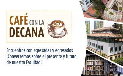Repensando el Derecho en el siglo XXI | Café con la decana | Encuentros con egresadas y egresados