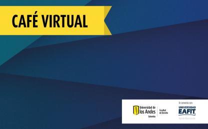 Presentación de la Maestría en Tributación en convenio con EAFIT - Café virtual
