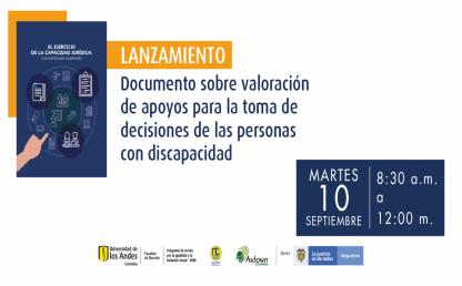 Lanzamiento Documento sobre valoración de apoyos para la toma de decisiones de las personas con discapacidad