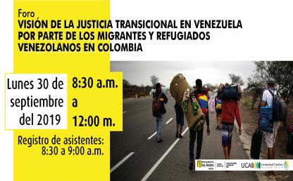 Visión de la justicia transicional en Venezuela por parte de los migrantes y refugiados venezolanos en Colombia