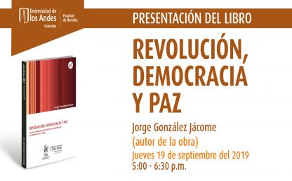 Presentación del libro: Revolución, democracia y paz