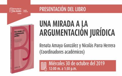 Presentación del libro: Una mirada a la argumentación jurídica