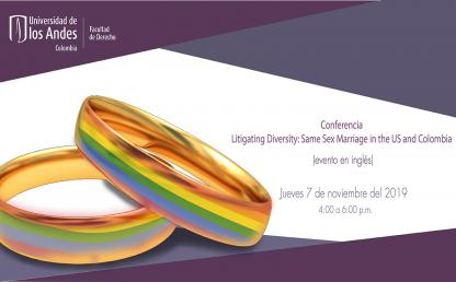 Litigating Diversity: Same Sex Marriage in the US and Colombia