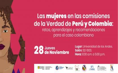 Las mujeres en las Comisiones de la Verdad de Perú y Colombia