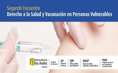 Segundo Encuentro Derecho a la Salud y Vacunación en Personas Vulnerables: prisiones y migrantes