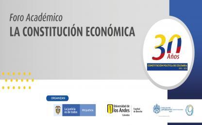 Foro Académico: La Constitución económica | Derecho | Uniandes