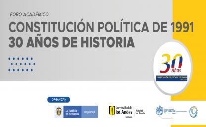 Constitución Política de 1991 30 años de historia