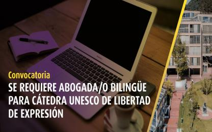 Vacante para Cátedra Unesco de Libertad de Expresión | Uniandes