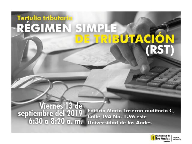 Tertulia tributaria: Régimen Simple de Tributación (RST)
