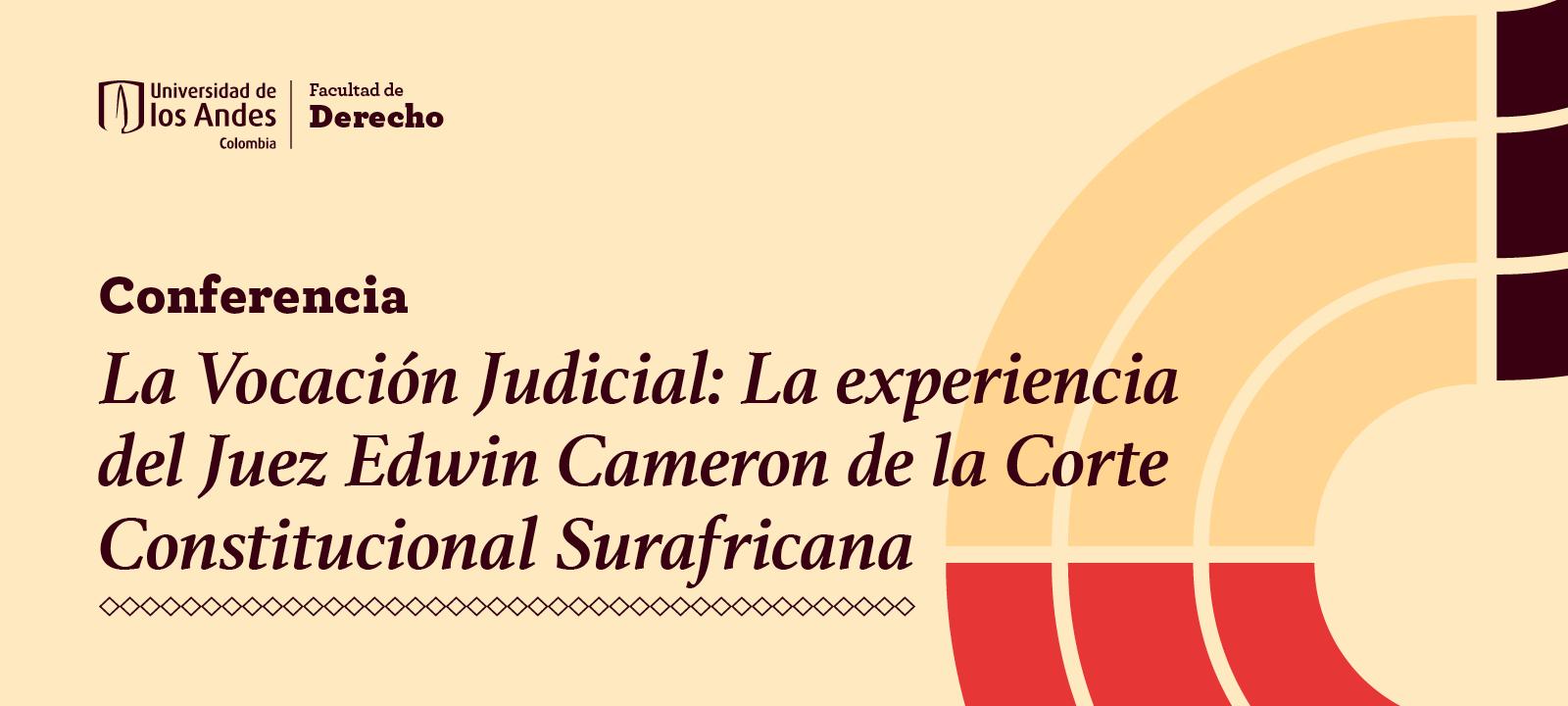 La experiencia del juez Edwin Cameron de la Corte Constitucional Surafricana